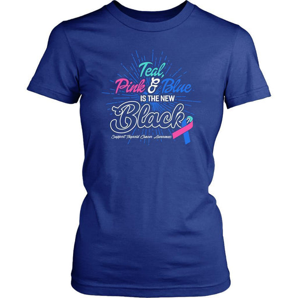 Teal Pink & Blue Is The New Black Support Thyroid Cancer Awareness Women TShirt-T-shirt-District Womens Shirt-Royal Blue-JoyHip.Com