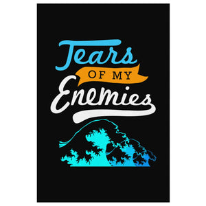 Tears Of My Enemies Canvas Wall Art Room Decor Funny Gift Ideas Humor Sarcasm-Canvas Wall Art 2-8 x 12-JoyHip.Com