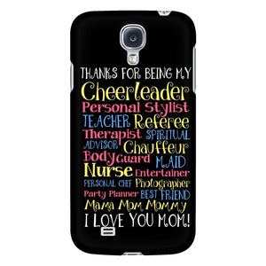 Thanks For Being My Cheerleader Teacher Best Friend Mama I Love You Mom iPhone7s-Phone Cases-Galaxy S4-JoyHip.Com
