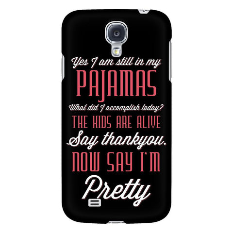 The Kids Are Alive Say Thank You Now Say Im Pretty Mom iPhone 7/7s/8 Plus Case-Phone Cases-Galaxy S4-JoyHip.Com