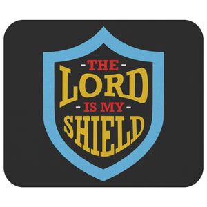 The Lord Is My Shield Mouse Pad Unique Christian Gifts Ideas Religious Presents-Mousepads-Black-JoyHip.Com