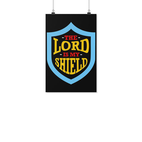 The Lord My Shield Christian Poster Wall Art Room Decor Gift Religious Spiritual-Posters 2-11x17-JoyHip.Com
