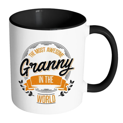 The Most Awesome Granny In The World Best Grandmother Gift Ideas Nana-Drinkware-Accent Mug - Black-JoyHip.Com