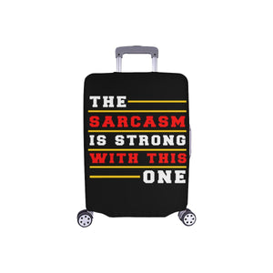 The Sarcasm Is Strong With This One Sarcastic Travel Luggage Cover Protector-S-Black-JoyHip.Com