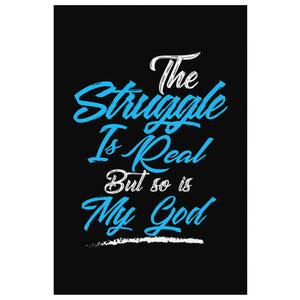 The Struggle Is Real But So Is My God Christian Canvas Wall Art Room Decor Gift-Canvas Wall Art 2-8 x 12-JoyHip.Com