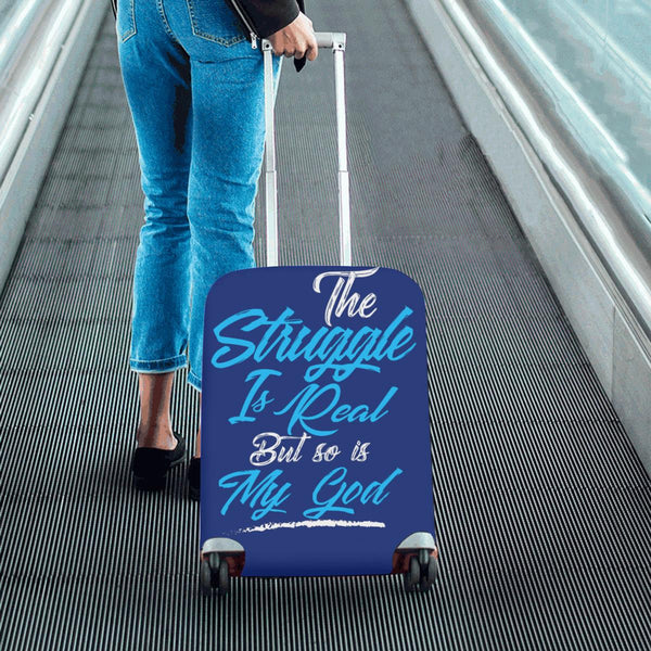 The Struggle Is Real But So Is My God Christian Travel Luggage Cover Suitcase-JoyHip.Com