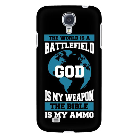 The World Is A Battlefield God Is My Weapon The Bible Is My Ammo iPhone 6/6s/7/7s/8 Plus Case Christian Bible Verses Inspirational Scripture Quote-Phone Cases-Galaxy S4-JoyHip.Com
