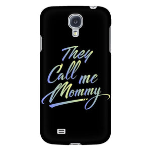 They Call Me Mommy Awesome Cute Funny Mother Gifts iPhone 6/6s/7/7s/8 Plus Case-Phone Cases-Galaxy S4-JoyHip.Com