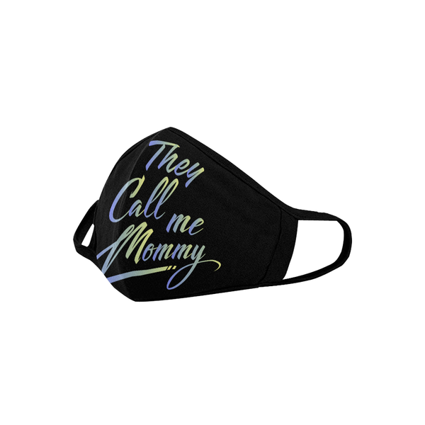 They Call Me Mommy Mothers Day Washable Reusable Face Mask With Filter Pocket-Face Mask-JoyHip.Com
