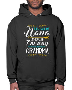 They Call Me Nana Way To Cool To Be Grandma Funny Grandmother Gift Idea Hoodie-Sweatshirts-Black-S-JoyHip.Com