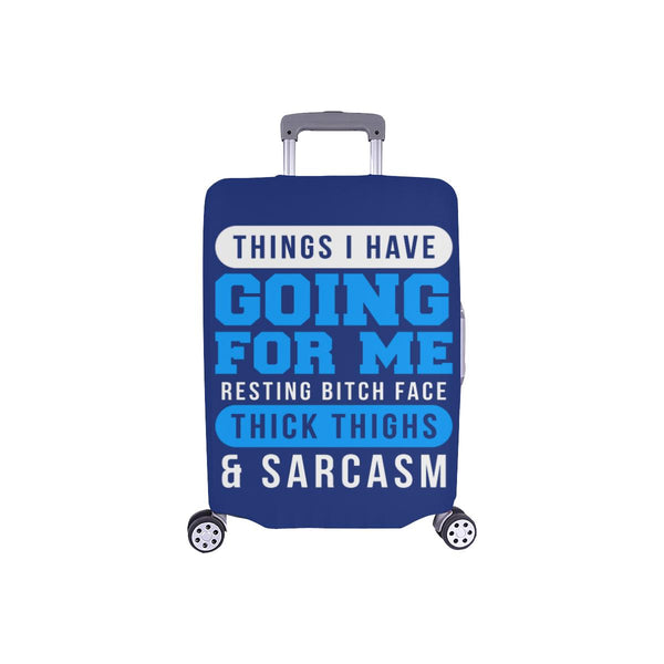 Things I Have Going For Me Resting Bitch Face Thick Thighs Sarcasm Luggage Cover-S-Navy-JoyHip.Com