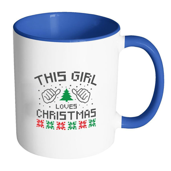 This Girl Loves Christmas Funny Ugly Christmas Holiday Sweater 11oz Accent Coffee Mug (7 Colors)-Drinkware-Accent Mug - Blue-JoyHip.Com
