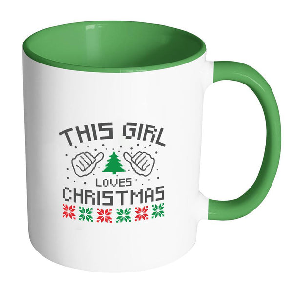 This Girl Loves Christmas Funny Ugly Christmas Holiday Sweater 11oz Accent Coffee Mug (7 Colors)-Drinkware-Accent Mug - Green-JoyHip.Com