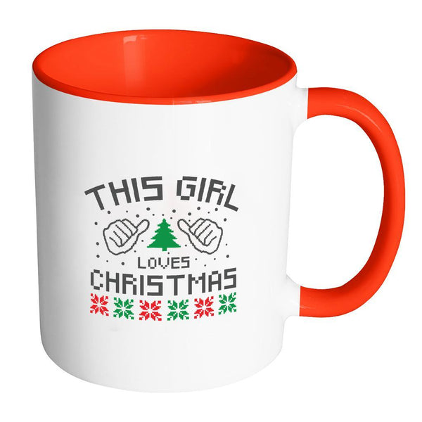 This Girl Loves Christmas Funny Ugly Christmas Holiday Sweater 11oz Accent Coffee Mug (7 Colors)-Drinkware-Accent Mug - Red-JoyHip.Com