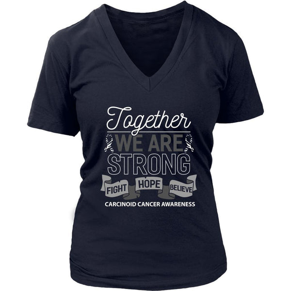Together We Are Strong Fight Hope Believe Carcinoid Cancer Awareness VNeck Shirt-T-shirt-District Womens V-Neck-Navy-JoyHip.Com