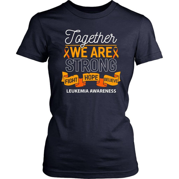 Together We Are Strong Fight Hope Believe Leukemia Awareness Lady T-T-shirt-District Womens Shirt-Navy-JoyHip.Com