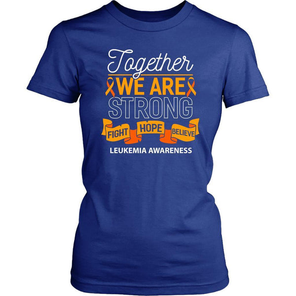 Together We Are Strong Fight Hope Believe Leukemia Awareness Lady T-T-shirt-District Womens Shirt-Royal Blue-JoyHip.Com