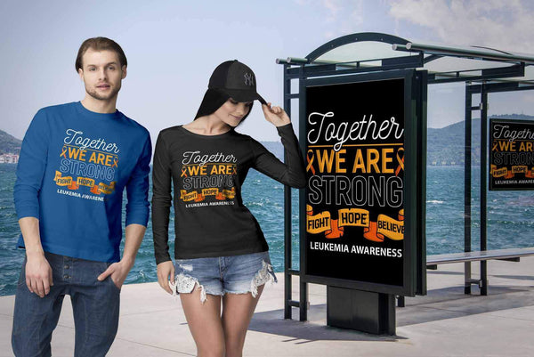 Together We Are Strong Fight Hope Believe Leukemia Awareness Long T-T-shirt-JoyHip.Com
