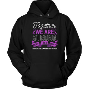 Together We Are Strong Fight Hope Believe Pancreatic Cancer Gift Hoodie-T-shirt-Unisex Hoodie-Black-JoyHip.Com