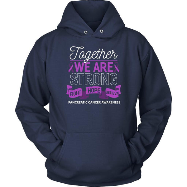 Together We Are Strong Fight Hope Believe Pancreatic Cancer Gift Hoodie-T-shirt-Unisex Hoodie-Navy-JoyHip.Com