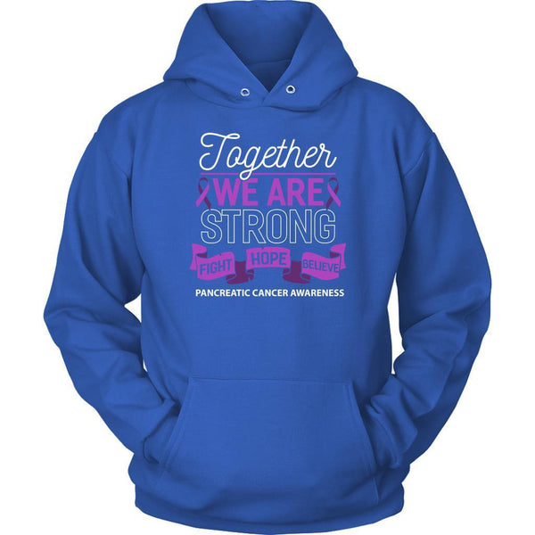 Together We Are Strong Fight Hope Believe Pancreatic Cancer Gift Hoodie-T-shirt-Unisex Hoodie-Royal Blue-JoyHip.Com