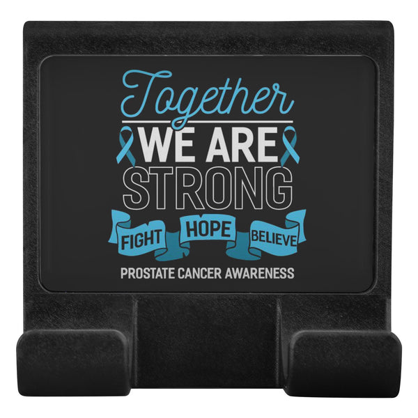 Together We Are Strong Fight Hope Believe Prostate Cancer Phone Monitor Holder-Moniclip-Moniclip-JoyHip.Com