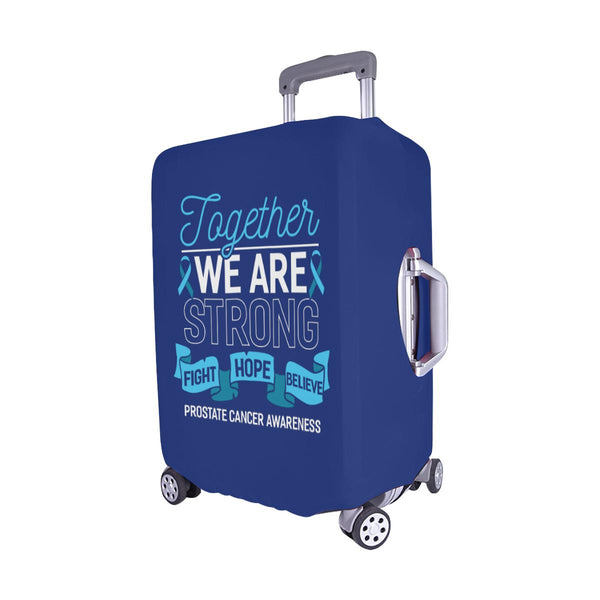 Together We Are Strong Fight Hope Believe Prostate Cancer Travel Luggage Cover-JoyHip.Com