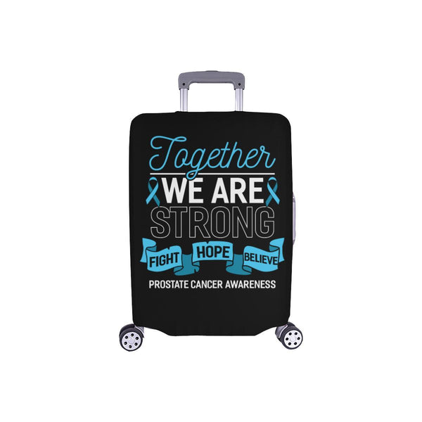 Together We Are Strong Fight Hope Believe Prostate Cancer Travel Luggage Cover-S-Black-JoyHip.Com