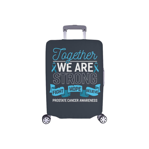 Together We Are Strong Fight Hope Believe Prostate Cancer Travel Luggage Cover-S-Grey-JoyHip.Com