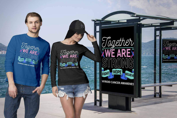 Together We Are Strong Fight Hope Believe Thyroid Cancer Awareness Long Sleeve-T-shirt-JoyHip.Com