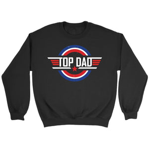 Top Dad Patriotic America Awesome Funny Great Father Gift Idea Sweater-T-shirt-Crewneck Sweatshirt-Black-JoyHip.Com