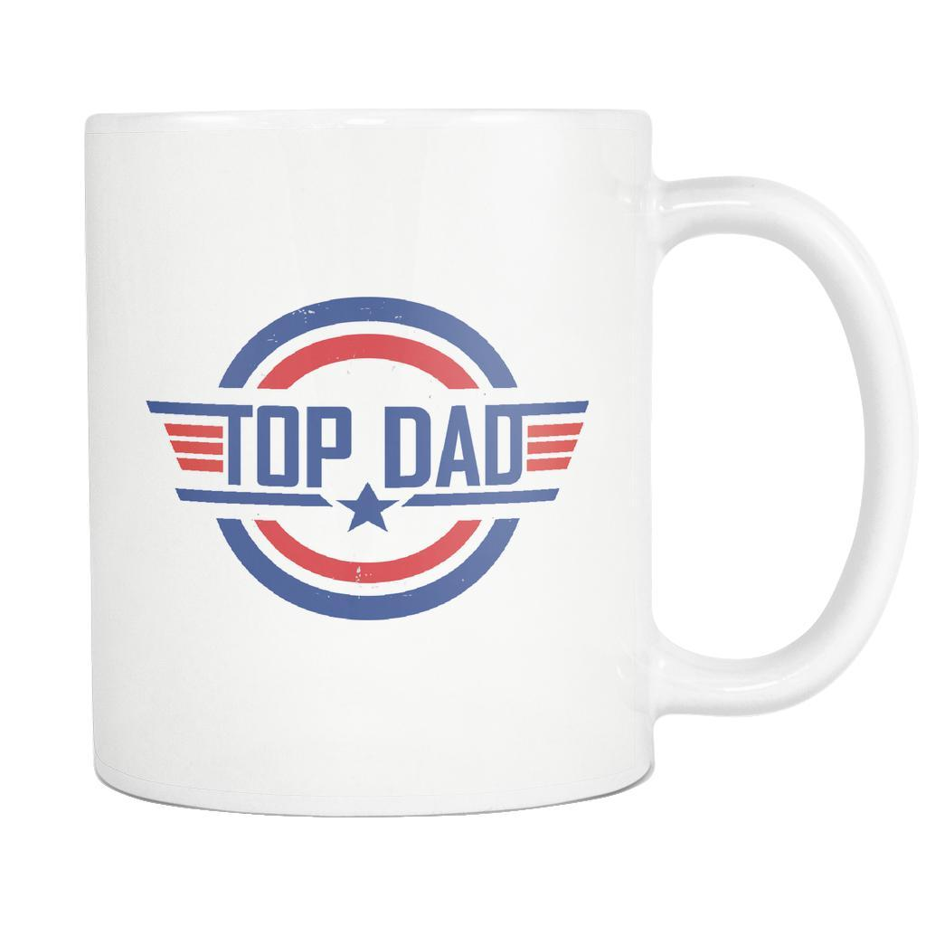 Top Dad Patriotic America Awesome Funny Great Father Gift White 11oz Mug-Drinkware-Funny Father's Gifts White 11oz Ceramic Coffee Mug-JoyHip.Com