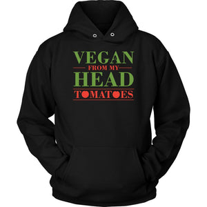 Vegan From My Head Tomatoes Awesome Great Funny Vegan Gift Ideas Soft Hoodie-T-shirt-Unisex Hoodie-Black-JoyHip.Com