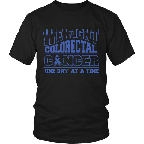 We Fight Colorectal Cancer One Day At A Time Awareness Blue Ribbon Unisex T-Shirt-T-shirt-District Unisex Shirt-Black-JoyHip.Com