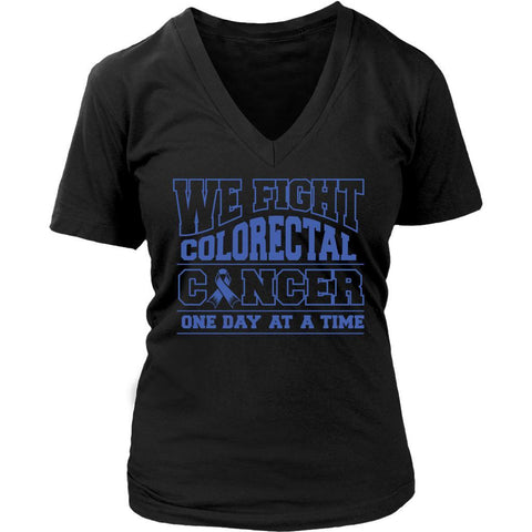 We Fight Colorectal Cancer One Day At A Time Awareness Blue Ribbon Women V-Neck T-Shirt-T-shirt-District Womens V-Neck-Black-JoyHip.Com