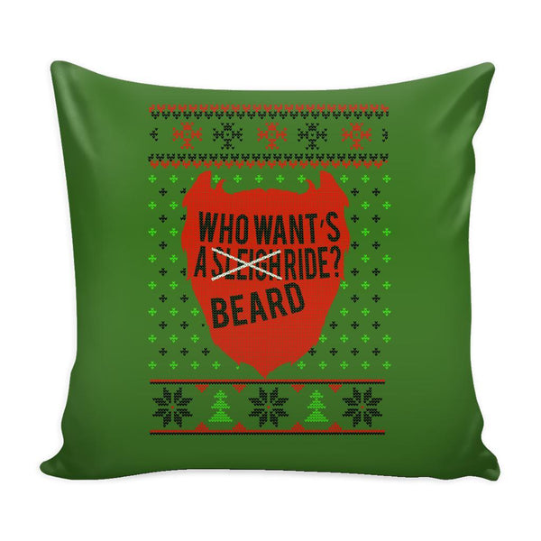 Who Want's A Beard Ride? Festive Funny Ugly Christmas Holiday Sweater Decorative Throw Pillow Cases Cover(4 Colors)-Pillows-Green-JoyHip.Com