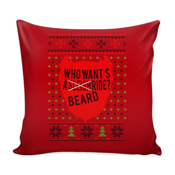 Who Want's A Beard Ride? Festive Funny Ugly Christmas Holiday Sweater Decorative Throw Pillow Cases Cover(4 Colors)-Pillows-Red-JoyHip.Com