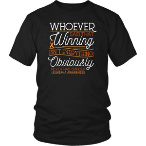 Whoever Said That Winning Isn't Everything Obviously Never Had Cancer-T-shirt-District Unisex Shirt-Black-JoyHip.Com