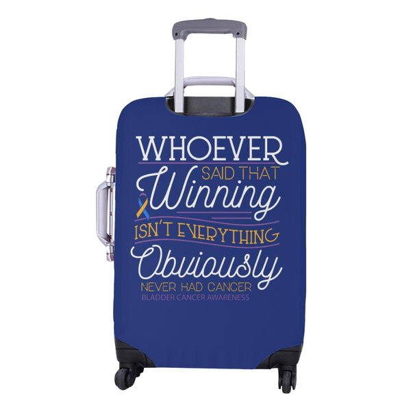 Whoever Said Winning Isnt Everything Never Had Bladder Cancer Luggage Cover Gift-JoyHip.Com