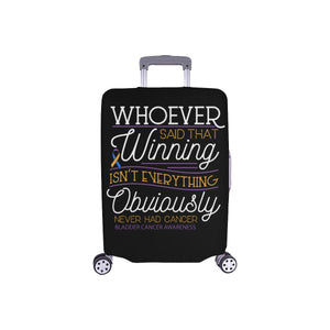 Whoever Said Winning Isnt Everything Never Had Bladder Cancer Luggage Cover Gift-S-Black-JoyHip.Com
