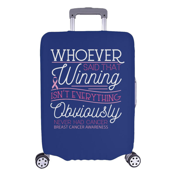 Whoever Said Winning Isnt Everything Never Had Breast Cancer Luggage Cover Gifts-L-Navy-JoyHip.Com
