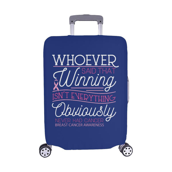 Whoever Said Winning Isnt Everything Never Had Breast Cancer Luggage Cover Gifts-M-Navy-JoyHip.Com