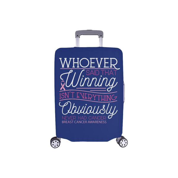 Whoever Said Winning Isnt Everything Never Had Breast Cancer Luggage Cover Gifts-S-Navy-JoyHip.Com