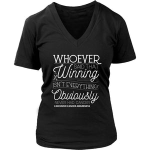 Whoever Said Winning Isnt Everything Obviously Never Had Carcinoid VNeck TShirt-T-shirt-District Womens V-Neck-Black-JoyHip.Com