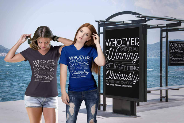 Whoever Said Winning Isnt Everything Obviously Never Had Carcinoid VNeck TShirt-T-shirt-JoyHip.Com