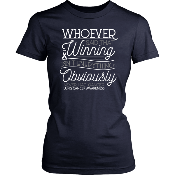 Whoever Said Winning Isnt Everything Obviously Never Had Lung Women TShirt-T-shirt-District Womens Shirt-Navy-JoyHip.Com