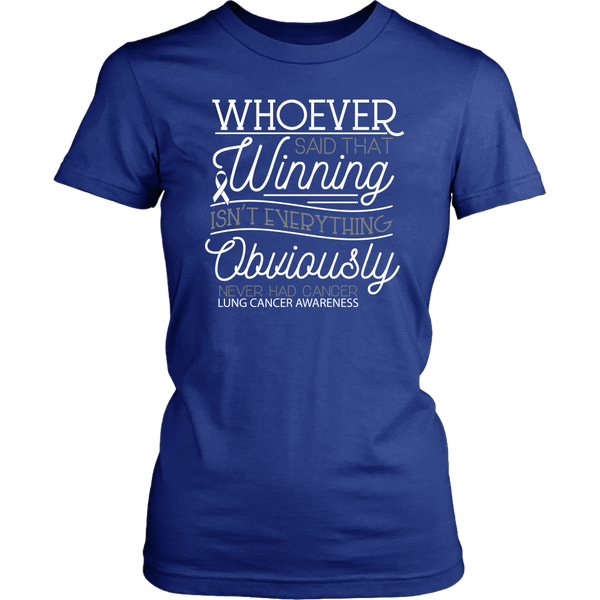 Whoever Said Winning Isnt Everything Obviously Never Had Lung Women TShirt-T-shirt-District Womens Shirt-Royal Blue-JoyHip.Com
