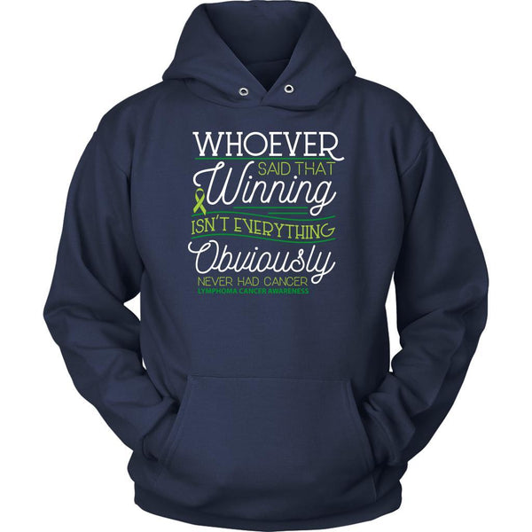 Whoever Said Winning Isnt Everything Obviously Never Had Lymphoma Hoodie-T-shirt-Unisex Hoodie-Navy-JoyHip.Com