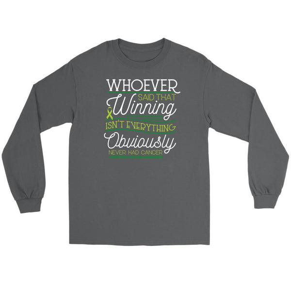 Whoever Said Winning Isnt Everything Obviously Never Had Lymphoma Long Tee-T-shirt-Gildan Long Sleeve Tee-Grey-JoyHip.Com