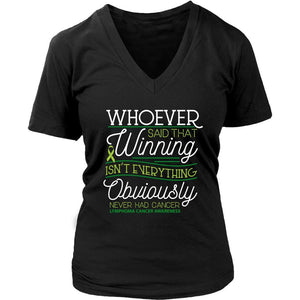 Whoever Said Winning Isnt Everything Obviously Never Had Lymphoma VNeck Tee-T-shirt-District Womens V-Neck-Black-JoyHip.Com
